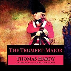 The Trumpet-Major Audiobook