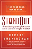 STANDOUT (International Edition): The Groundbreaking New Strengths Assessment from the Leader of the Strengths Revolution (0849948886) by Buckingham, Marcus