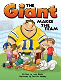 img - for The Giant Makes the Team Hardcover Book, Grades K - 3 book / textbook / text book
