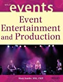img - for Event Entertainment and Production by Sonder, Mark 1st edition (2003) Hardcover book / textbook / text book
