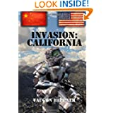 Invasion: California (Invasion: America) (Volume 2)
