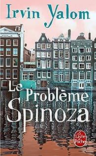 Le probl�me Spinoza par Irvin D. Yalom