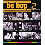 Be Bop 2 ­ Rock Tempel & Nachtasyl: Band 2 zur Legende