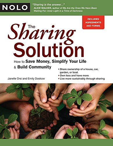 The Sharing Solution: How to Save Money, Simplify Your...