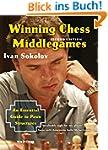 Winning Chess Middlegames: An Essenti...