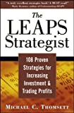 img - for The LEAPS Strategist: 108 Proven Strategies for Increasing Investment and Trading Profits 1st edition by Thomsett, Michael C. (2004) Paperback book / textbook / text book