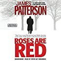 Roses Are Red Audiobook by James Patterson Narrated by Peter Jay Fernandez