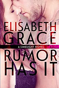 Rumor Has It: A Rockstar Romance by Elisabeth Grace ebook deal