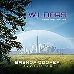 Wilders: Project Earth, Book 1 | Brenda Cooper