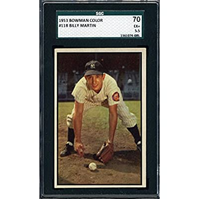 1953 Bowman Color BILLY MARTIN #118 New York Yankees - SGC 70 / 5.5 discount price 2015