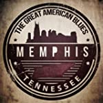 The Great American Blues - Memphis, T...