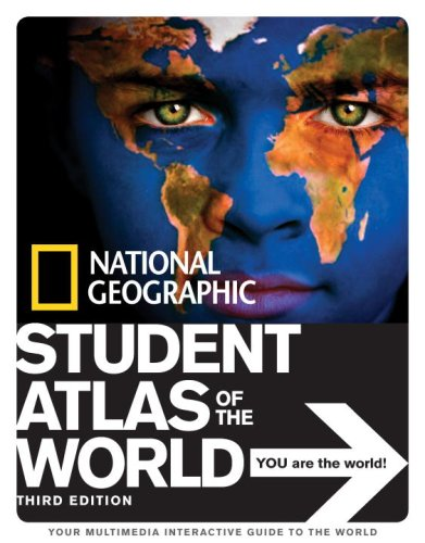National Geographic Student Atlas of the World Third Edition (National Geographic Student Atlas of the World (Quality))