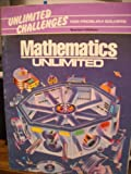 Mathematics Unlimited - Unlimited Challenges for Problem Solvers - Teachers Edition (Mathematics Unlimited, Unlimited Challenges for Problem Solvers)