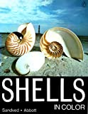 Shells in Color (A Penguin book) (0140042377) by Sandved, Kjell B.