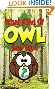 What Kind Of OWL Are You? (Who Do You Choose To Be? Book 2)