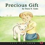 Precious Gift | Tracy K. Sams
