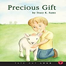 Precious Gift (       UNABRIDGED) by Tracy K. Sams Narrated by Melissa Madole