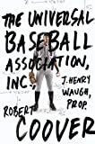 The Universal Baseball Association, inc.