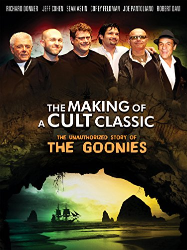 The Goonies - Making of a Cult Classic
