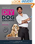 DIY Dog Grooming, From Puppy Cuts to...