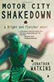 Motor City Shakedown: Bright and Fletcher Book One (The Bright and Fletcher)