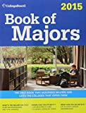 Book of Majors 2015: All-New Ninth Edition (College Board Book of Majors)