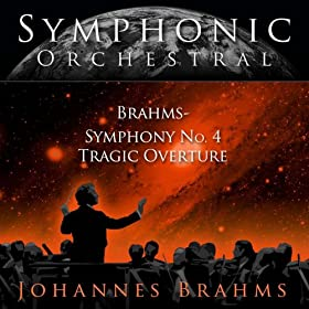 Symphonic Orchestral - Brahms ,Symphony No.4 Tragic Overture