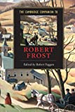 The Cambridge Companion to Robert Frost (Cambridge Companions to Literature)