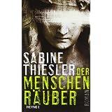 """Der Menschenr�ubervon """"Sabine Thiesler"""""""