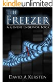 The Freezer (Genesis Endeavor Book 1)