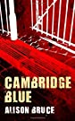 Cambridge Blue: A DC Gary Goodhew Mystery Set in Cambridge, England [Hardcover]