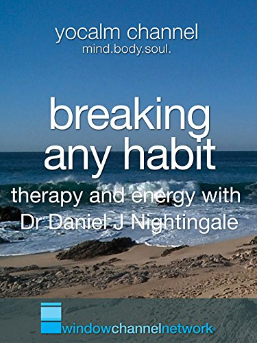 Breaking Any Habit: Therapy and Energy with Nature Videos