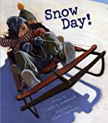 Snow Day!&#160;&#160; [SNOW DAY] [Paperback]