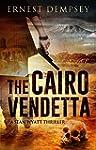 The Cairo Vendetta: A Sean Wyatt Thri...