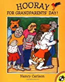 Hooray for Grandparents Day! (Picture Puffin Books) (0142301256) by Carlson, Nancy