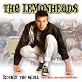 Rockin The Shellby Lemonheads