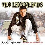 Rockin The Shellby Lemonheads