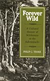 img - for Forever Wild: A Cultural History of Wilderness in the Adirondacks book / textbook / text book
