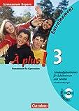 À plus! - Ausgabe 2004: Band 3 - Entraînement: Schulaufgabentrainer - Gymnasium Bayern: Arbeitsheft mit eingelegten Musterlösungen und CD