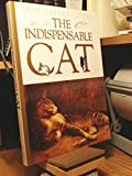 The Indispensable Cat (1556703570) by Suares, Jean-Claude