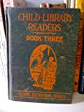 img - for Child-Library Readers: Book Three book / textbook / text book