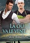 L� o� va le vent (L'�le t. 3) (French...