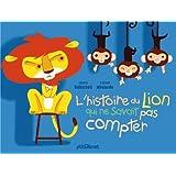 L'histoire du lion qui ne savait pas compter