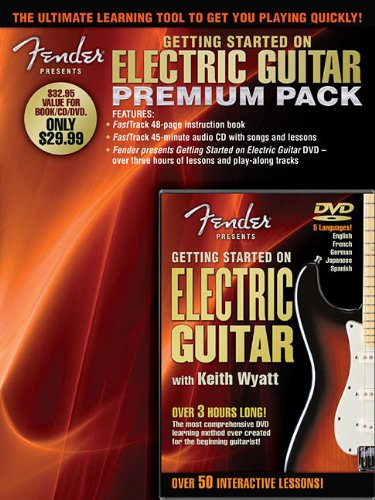 Fender Presents Getting Started On Electric Guitar - Premium Pack (Fasttrack Music Instructions)