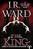 The King: A Novel of the Black Dagger