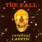 Cerebral Caustic