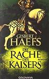 Die Rache des Kaisers (3442475430) by Gisbert Haefs