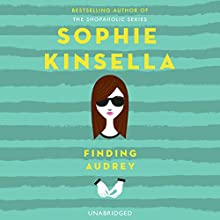 Finding Audrey (       UNABRIDGED) by Sophie Kinsella Narrated by Gemma Whelan