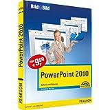 """PowerPoint 2010 - Mit Bildern lernen: Sehen und K�nnen (Bild f�r Bild)von """"Susanne Walter"""""""