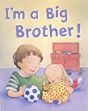Parragon Publishing I'm a Big Brother (Padded Large Learner)